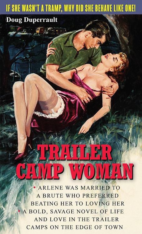 Trailer Camp Woman by Doug Duperrault