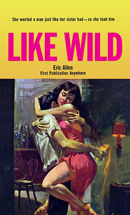 Like Wild by Eric Allen