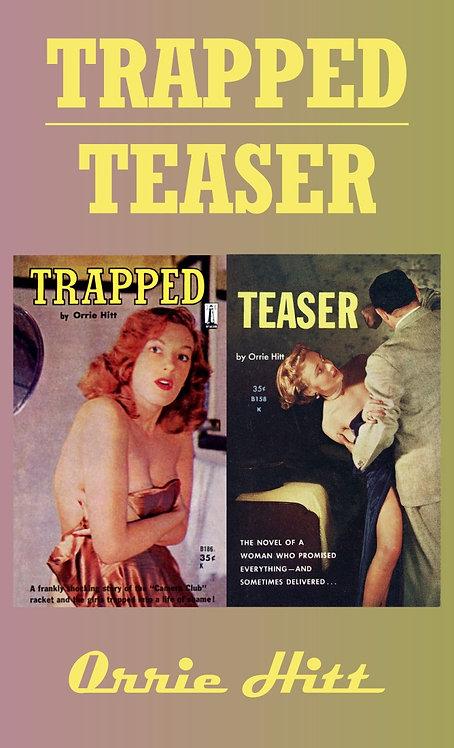 Trapped/Teaser by Orrie Hitt