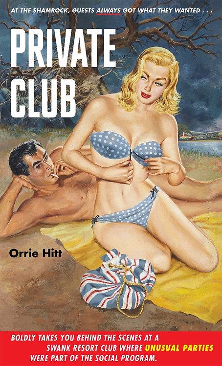 Private Club by Orrie Hitt
