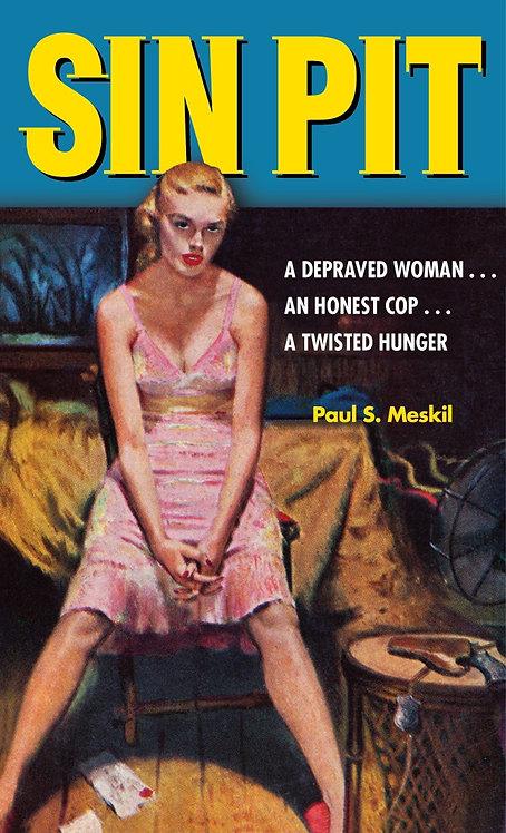 Sin Pit by Paul Meskil