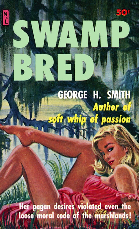 Swamp Bred by George H. Smith