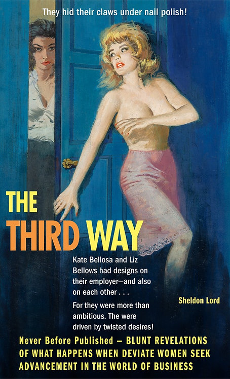 The Third Way by Sheldon Lord