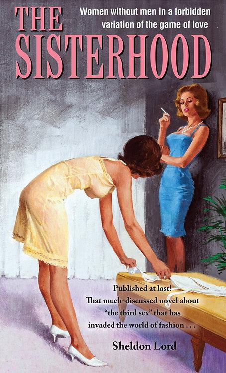 The Sisterhood by Sheldon Lord