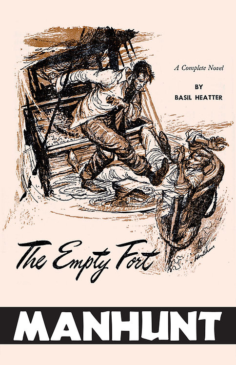 The Empty Fort (Manhunt Short) by Basil Heatter