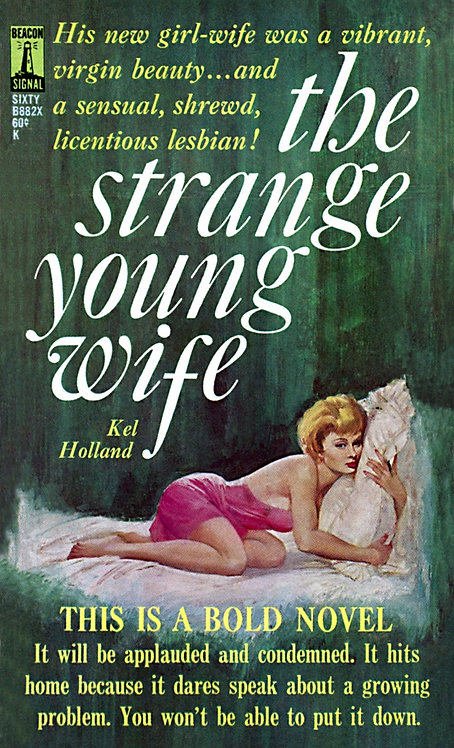 The Strange Young Wife by Kel Holland