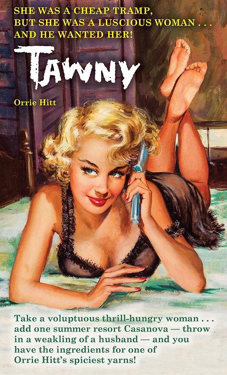 Tawny (a.k.a. Cabin Fever) by Orrie Hitt