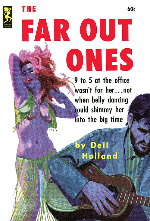 The Far-Out Ones by Dell Holland