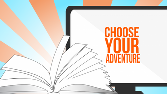 Is Your Customer Choosing Their Own Adventure?