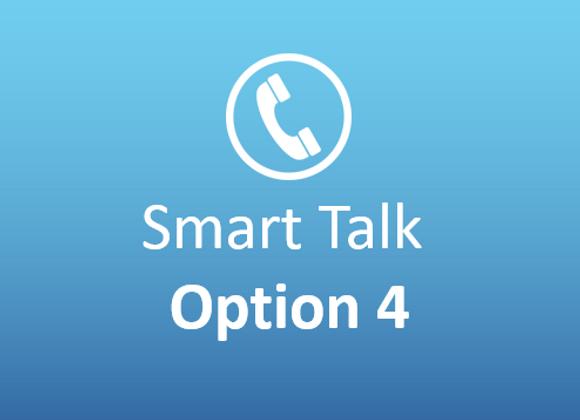 Smart Talk Option 4