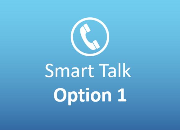 Smart Talk Option 1