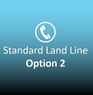 Standard Landline Option 2
