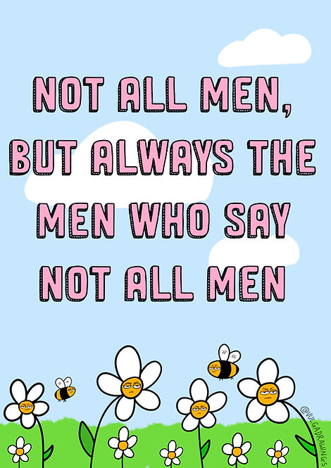Not All Men Print