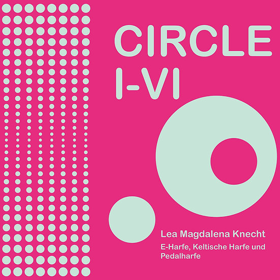 Circle I - VI Lea Magdalena Knecht