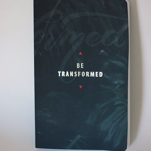"Freely ""Be Transformed"" Notebook"