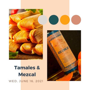 """TAMALES & MEZCAL - """"Zoom Around the World"""" Cooking Class"""