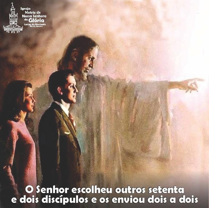 O Senhor escolheu outros setenta e dois discípulos e os enviou dois a dois (Lc 10,1)