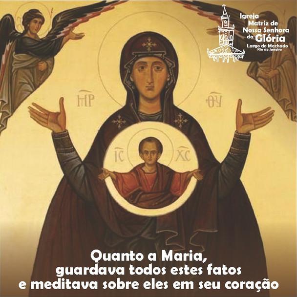 """""""Quanto a Maria, guardava todos estes fatos e meditava sobre eles em seu coração."""" Lc 2,19"""