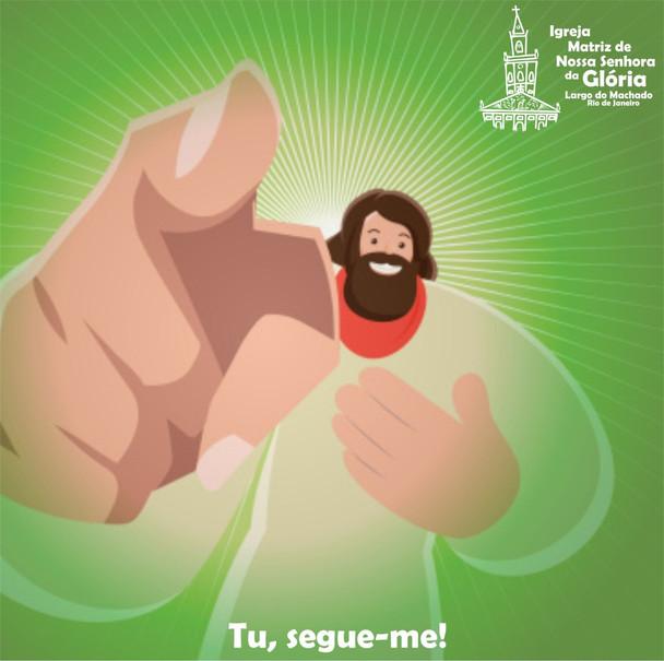 Tu, segue-me! (Jo 21,22)