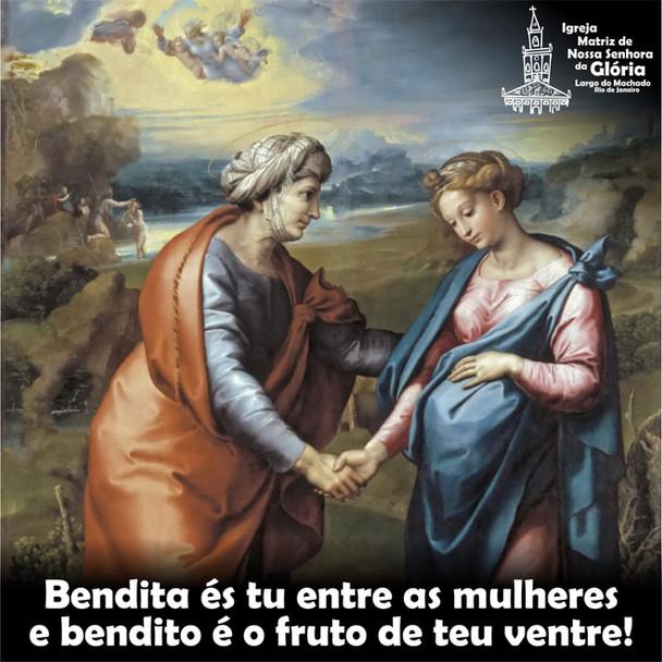 Bendita és tu entre as mulheres e bendito é o fruto de teu ventre!