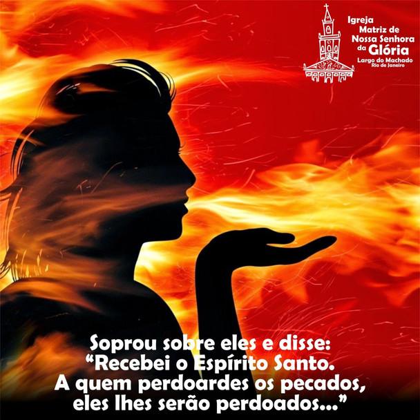 """soprou sobre eles e disse: """"Recebei o Espírito Santo. A quem perdoardes os pecados, eles lhes serão"""