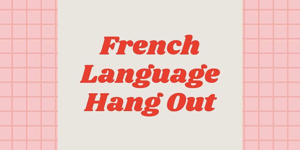 French Language Hang Out at Ampersand Cowork