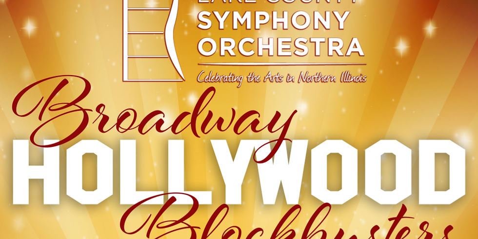 """Lake County Symphony Orchestra at the Logan Square Auditorium- """"Broadway/Hollywood Blockbusters"""""""