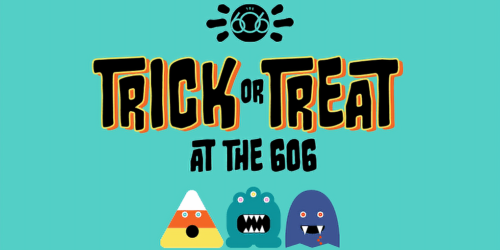 Trick or Treat at the 606