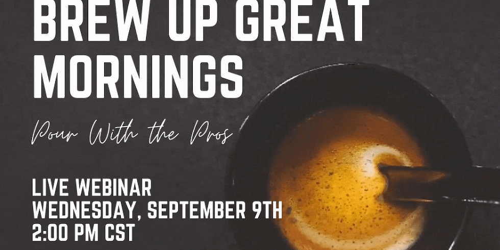 The Best Way to Brew Up Great Mornings Presented by Sip Of Hope