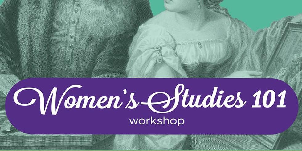 Women's Studies 101 Workshop at Ampersand Workshop