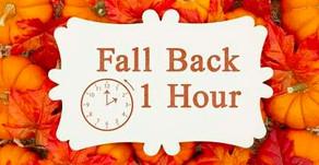 Daylight Savings Ends on Sunday, November 1st at 2:00 am.