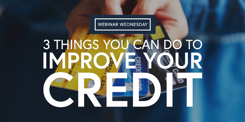 3 Things You Can Do To Improve Your Credit