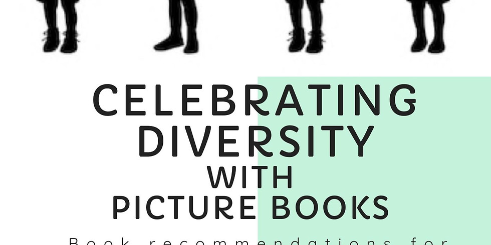 Celebrating Diversity With Picture Books