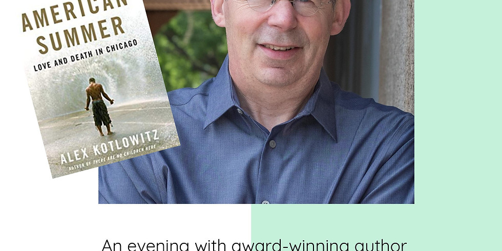An Evening With Award-Winning Author Alexander Kotlowitz at the Logan Square Library