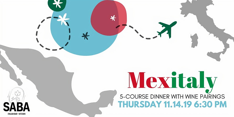 Mexitaly: 5-course Dinner with Wine Pairings at Saba