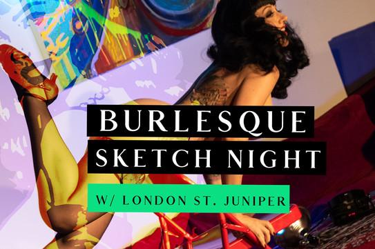 Burlesque Sketch Night
