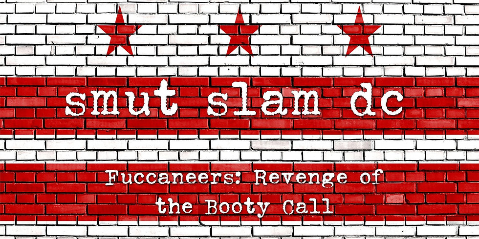Smut Slam DC: Fuccaneers: Revenge of the Booty Call