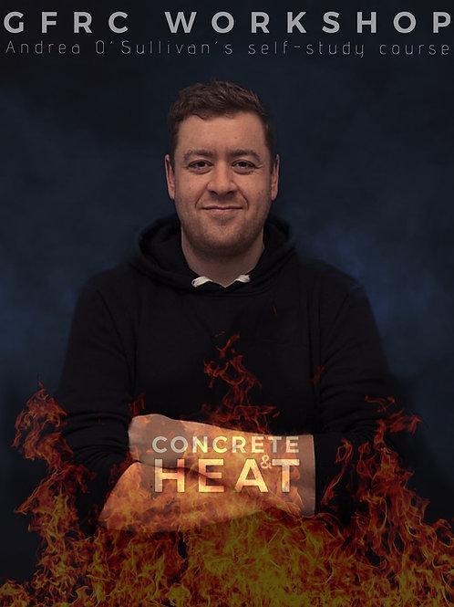 Concrete & Heat Self-Study Course by Andrea O'Sullivan +BONUS (English version)