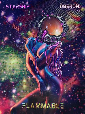 Starship Ôberon - Flammable Limited Edition Fine Art Prints