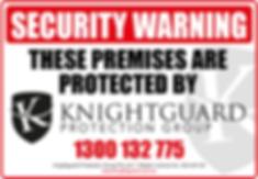 WARNING PROTECTED BY KNIGHTGUARD PROTECTION GROUP