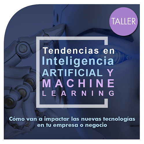 Taller Tendencias IA + Machine Learning (E-learning)