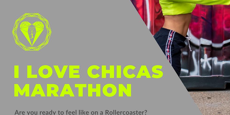 I Love Chicas Marathon