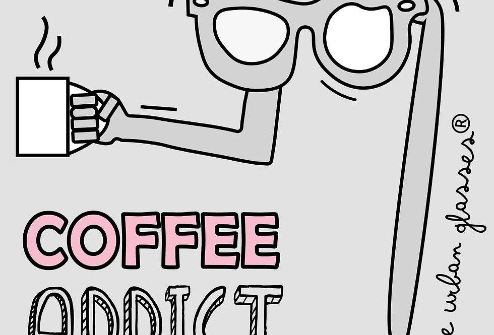 COFFEE ADDICT/Adict@ al café