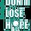 Thumbnail: Don´t Lose Hope / No pierdas la esperanza