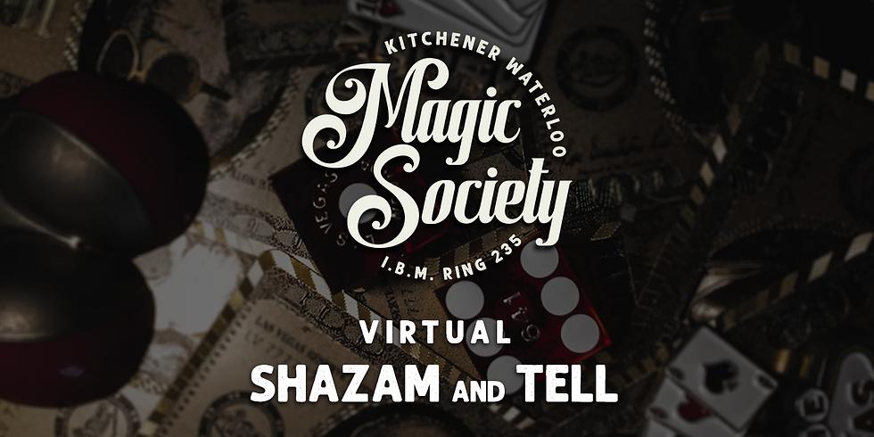KW Magic Society - Virtual Shazam and Tell