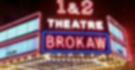 The Brokaw Movie Theatre signage