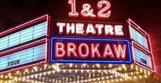 The Brokaw Movie Theatre signage