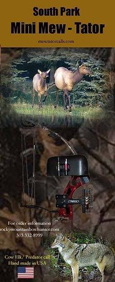 The South Park Mini MewTator Elk Call