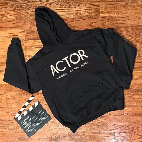 Actor: LA | NY | ATL Hoodie
