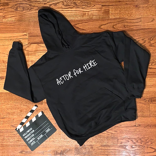 Actor for Hire Hoodie